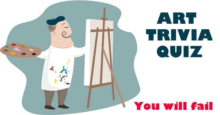 Most people will fail at this Art Quiz