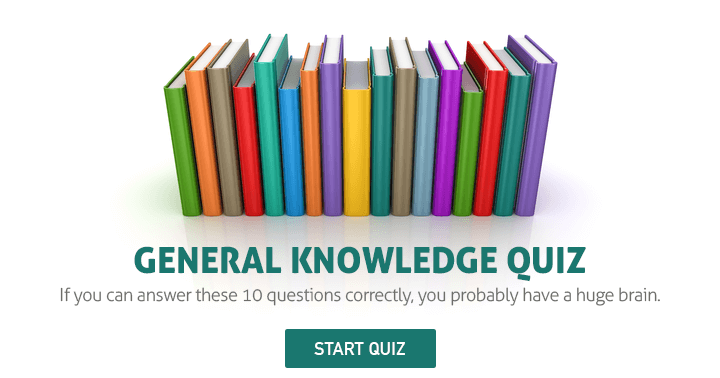 Can you score 100% in this awesome general knowledge quiz?