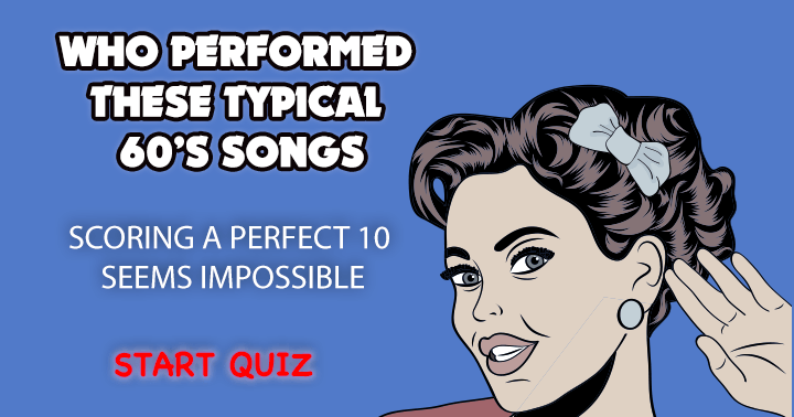 Who performed these typical 60's songs?