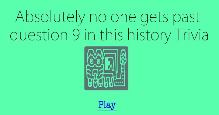 History Trivia