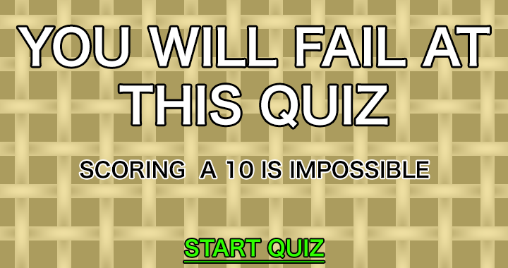 Try handeling this General Knowledge Quiz