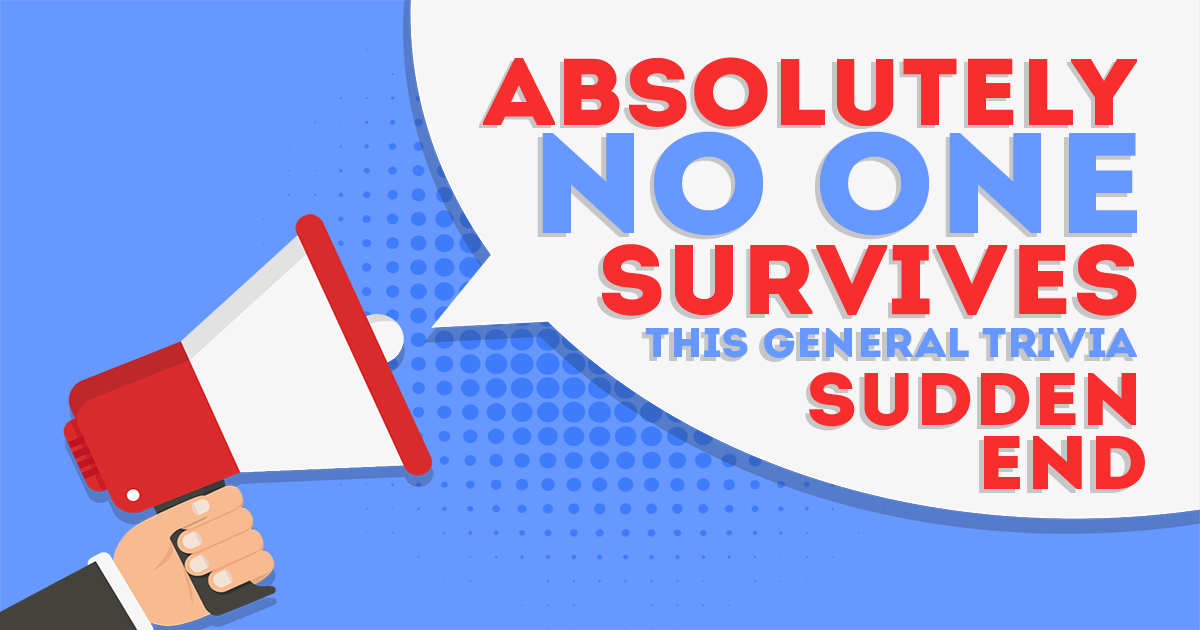 Absolutely no one survives question 7