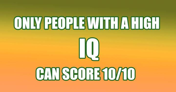 Is your IQ high enough to do so?