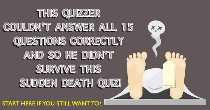 Can you survive this science sudden death quiz?
