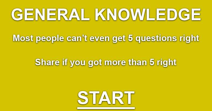 General Knowledge quiz. Most people will fail.