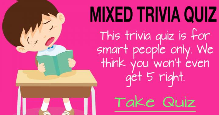 Mixed Trivia Quiz